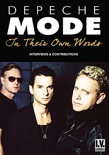 Depeche Mode - In Their Own Words von I.V. Media