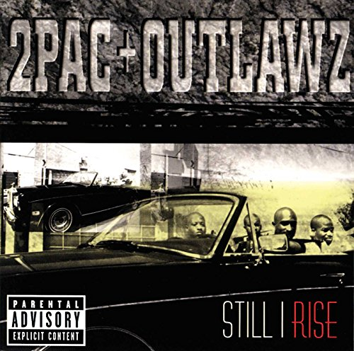 Still I Rise von 2PAC & OUTLAWZ