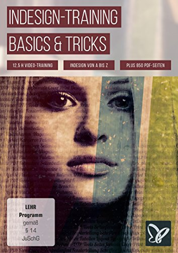 InDesign-Training - Basics & Tricks (Win+Mac+Tablet) von 4eck Media GmbH & Co.KG