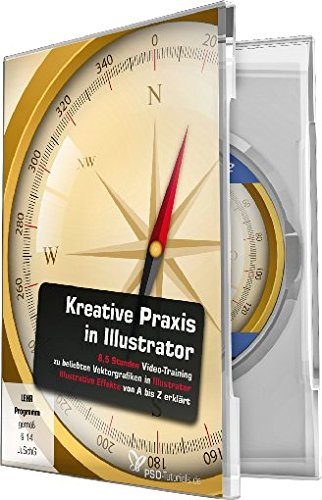 Kreative Praxis in Illustrator (PC+Mac) von 4eck Media GmbH & Co.KG
