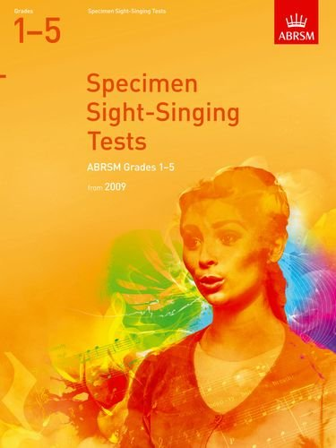 Specimen Sight-Singing Tests, Grades 1-5 (ABRSM Sight-reading) von ABRSM (Associated Board of the Royal Schools of Music)