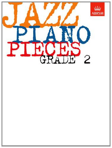 Jazz Piano Pieces, Grade 2 (ABRSM Exam Pieces) von ABRSM Associated Board of the Royal Schools of Music