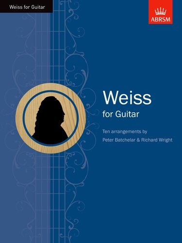 Weiss for Guitar von ABRSM Associated Board of the Royal Schools of Music