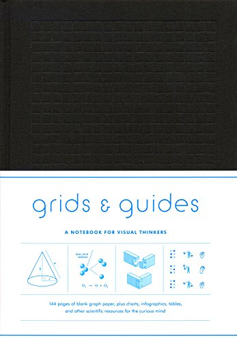 Grids and Guides: A Notebook for Visual Thinkers (Grids & Guides) von Abrams & Chronicle Books