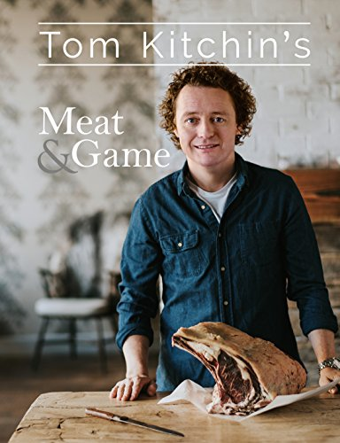 Tom Kitchin's Meat and Game von Bloomsbury UK