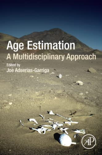 Age Estimation: A Multidisciplinary Approach von Academic Press