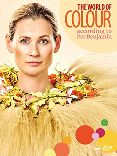 The World of Colour According to Per Benjamin von Stichting Kunstboek BVBA