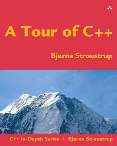 A Tour of C++ (C++ In-Depth Series) von Addison-Wesley Longman, Amsterdam