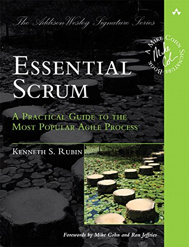 Essential Scrum: A Practical Guide to the Most Popular Agile Process (Addison-Wesley Signature): A Practical Guide To The Most Popular Agile Process (Addison-Wesley Signature Series (Cohn)) von Addison-Wesley Longman, Amsterdam