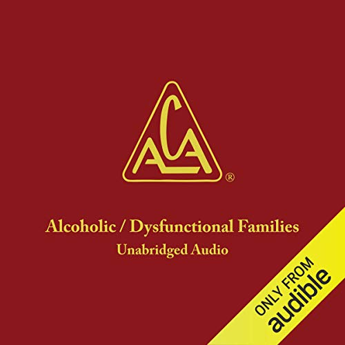 Adult Children of Alcoholics/Dysfunctional Families von Adult Children of Alcoholics World Service Organization, Inc.
