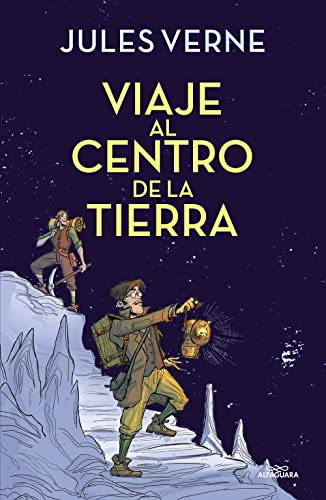 Viaje al centro de la tierra / Journey to the Center of the Earth (Colección Alfaguara Clásicos) von Alfaguara Juvenil
