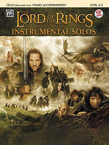 The Lord of the Rings, The Motion Picture Trilogy, w. Audio-CD, for Cello and Piano Accompaniment von Alfred Music