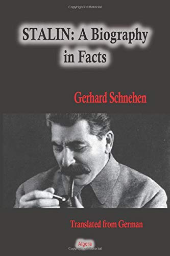 Stalin, A Biography in Facts von Algora Publishing