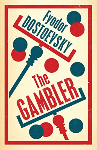 The Gambler (Alma Evergreens) von Bloomsbury Trade; Alma