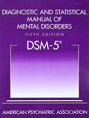 Diagnostic and Statistical Manual of Mental Disorders (DSM-5 (R)) von American Psychiatric Association Publishing