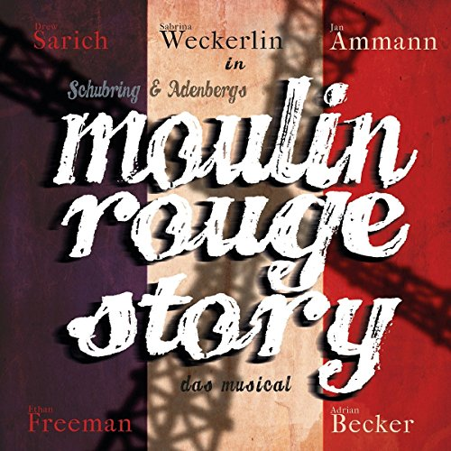 Moulin Rouge Story - das Musical von Anything Goes Records (Alive)