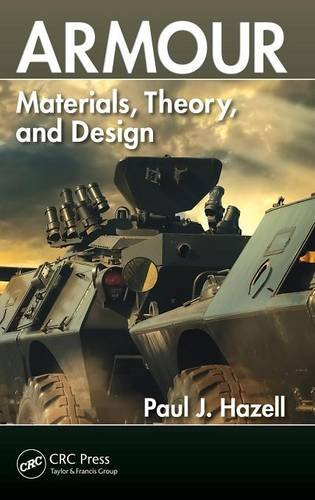 Armour: Materials, Theory, and Design von Apple Academic Press Inc.