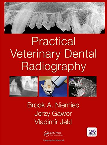 Practical Veterinary Dental Radiography von Apple Academic Press Inc.