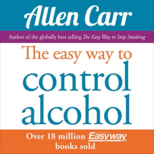 The Easy Way to Control Alcohol von Arcturus Publishing Ltd