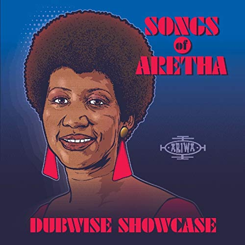 Songs of Aretha Dubwise.. von Ariwasounds (H'Art)