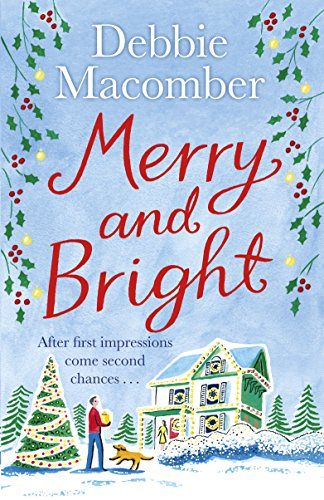 Merry and Bright: A Christmas Novel von Random House UK Ltd