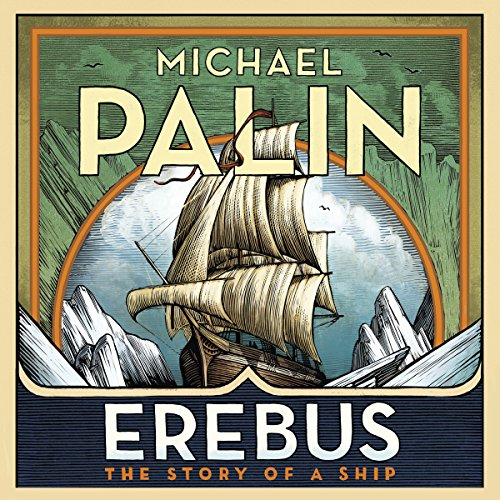 Erebus: The Story of a Ship von Audiobooks