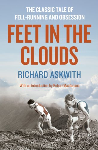 Feet in the Clouds: A Tale of Fell-Running and Obsession von Aurum Press