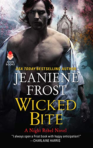 Wicked Bite: A Night Rebel Novel von Avon
