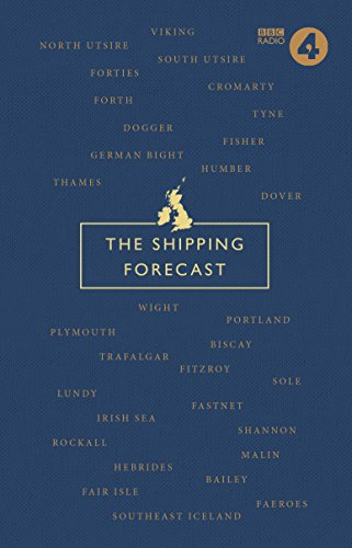 The Shipping Forecast: A Miscellany von BBC Books
