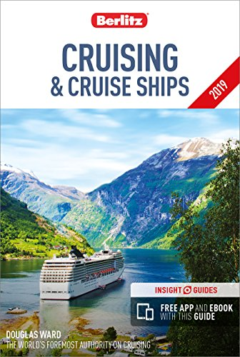 Berlitz Cruising and Cruise Ships 2019 von Berlitz Publishing Company