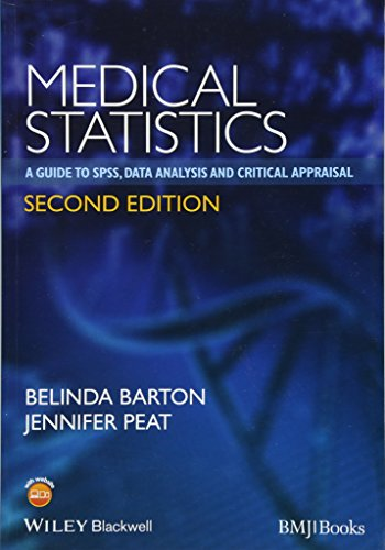 Medical Statistics - A Guide to SPSS, Data Analysis and Critical Appraisal 2e von BMJ Books