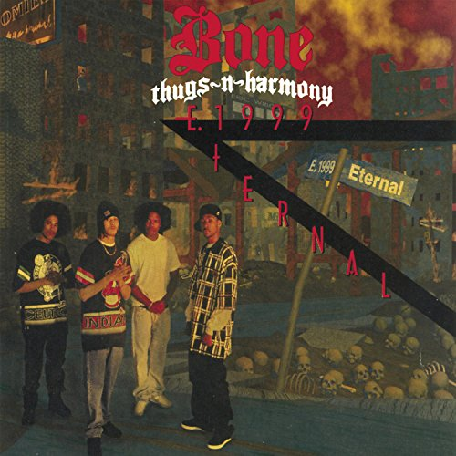 E. 1999 Eternal von BONE THUGS-N-HARMONY