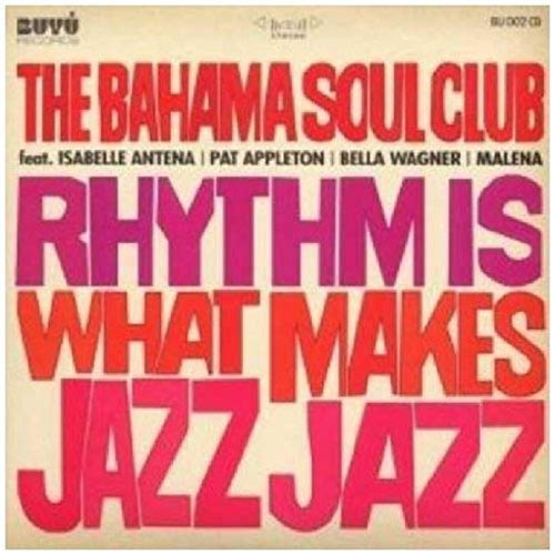 Rhythm Is What Makes Jazz Jazz von BUYU RECORD