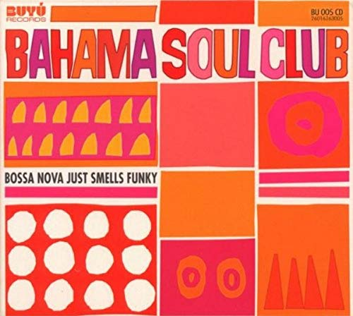 Bossa Nova Just Smells Funky von BUYU RECORDS