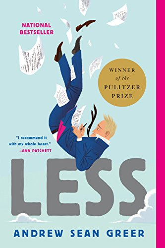 Less (Winner of the Pulitzer Prize): A Novel von Hachette Book Group USA