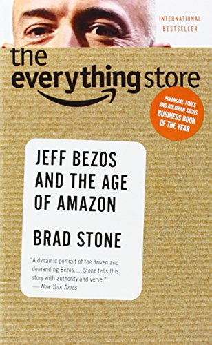 The Everything Store: Jeff Bezos and the Age of Amazon von Little, Brown Book Group
