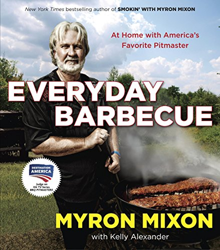 Everyday Barbecue: At Home with America's Favorite Pitmaster von Ballantine Books