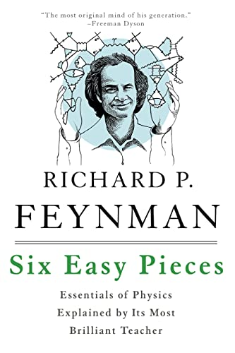 Six Easy Pieces: Essentials of Physics Explained by Its Most Brilliant Teacher von Hachette Book Group USA