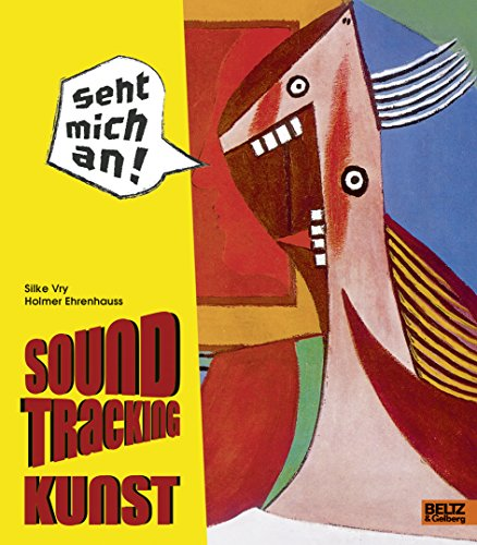 Soundtracking Kunst von Beltz & Gelberg