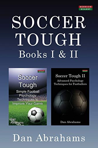 Soccer Tough: Books I & II von Bennion Kearny Limited