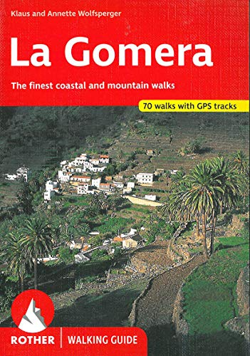 La Gomera (englische Ausgabe). The finest coastal and moutain walks. 66 walks. With GPS tracks (Rother Walking Guide) von Bergverlag Rother
