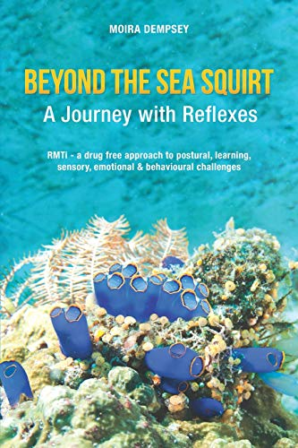 Beyond the Sea Squirt: A Journey with Reflexes von Beyond the Sea Squirt