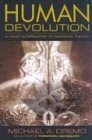 Human Devolution: A Vedic Alternative to Darwin's Theory von Bhaktivedanta Book Trust