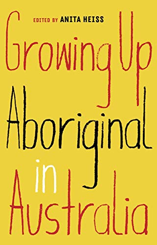 Growing Up Aboriginal in Australia von Black Inc.