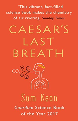 Caesar's Last Breath: The Epic Story of The Air Around Us von Transworld Publ. Ltd UK