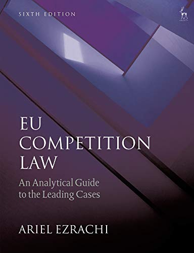 EU Competition Law: An Analytical Guide to the Leading Cases von Bloomsbury Publishing PLC