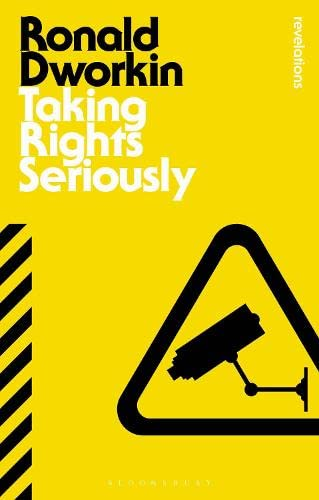 Taking Rights Seriously (Bloomsbury Revelations) von Bloomsbury Publishing PLC