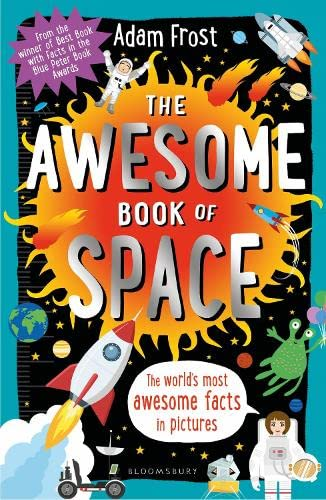 The Awesome Book of Space von Bloomsbury Publishing PLC
