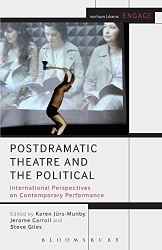 Postdramatic Theatre and the Political (Engage) von Bloomsbury Methuen Drama