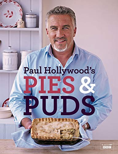 Paul Hollywood's Pies and Puds von Bloomsbury Publishing PLC